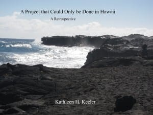 A project that could only be done in Hawaii